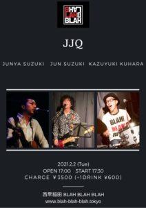 【Black Stripes VOL.4】 (人数限定有観客・配信なし) 【出演】 JJQ (鈴木純也・鈴木淳・クハラカズユキ )