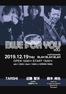 """blue for you Vol.3""       近藤智洋(GHEEE,近藤智洋&TBL)/ TARSHI /鈴木純也(OHIO101)"