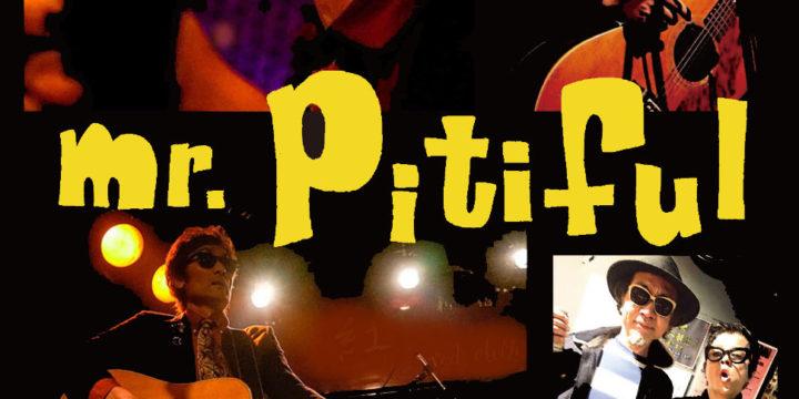 【公演中止】mr.Pitiful -Apparently Someone's Birthday-  【出演】band:Tommy Boys & 清野セイジ  / opning act:l' arrivederci